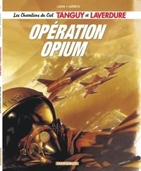 Laidin et Renaud Garreta - Les Chevaliers du Ciel Tanguy et Laverdure Tome 2 : Opération Opium.