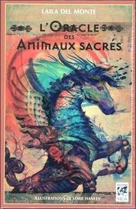Laila Del Monte et Jamie Hanley - L'oracle des animaux sacrés - Contient 48 cartes.