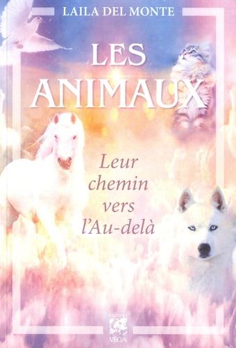 Laila Del Monte - Les animaux - Leur chemin vers l'au-delà.