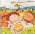 Laïla Héloua et Nathalie Lapierre - Mandarine et Kiwi  : La fondue au fromage.