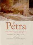 Laïla Nehmé - Atlas archéologique et épigraphique de Pétra - Volume 1, De Bab as-Siq au Wadi al-Farasah.