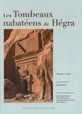 Laïla Nehmé - Les tombeaux nabatéens de Hégra - 2 volumes.