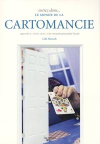 """Laïla Shemesh - Entrez dans... le monde de la cartomancie - Apprendre à """"tirer les cartes"""" et les interpréter pour prédire l'avenir."""