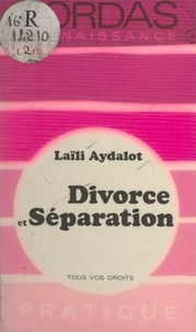 Laïli Aydalot - Divorce et séparation.