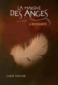 Laini Taylor - La marque des anges Tome 2 : Revenante.