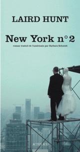 Laird Hunt - New York n° 2.