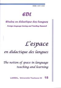 Nicole Décuré - Etudes en Didactique des Langues N° 18 : L'espace en didactique des langues.