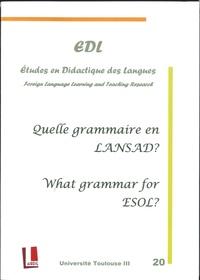 Nicole Décuré - Etudes en Didactique des Langues N° 20 : Quelle grammaire en LANSAD ?.