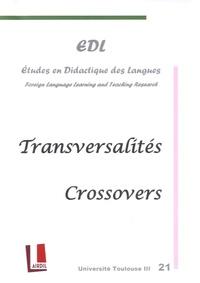 Nicole Décuré - Etudes en Didactique des Langues N° 21 : Transversalités.
