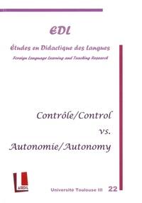 Nicole Décuré - Etudes en Didactique des Langues N° 22 : Contrôle vs autonomie.