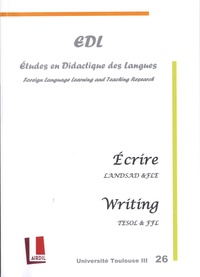 Nicole Décuré - Etudes en Didactique des Langues N° 26 : Ecrire en LANSAD et en FLE.