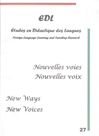 Nicole Décuré - Etudes en Didactique des Langues N° 27 : Nouvelles voies / nouvelles voix.