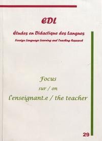 Nicole Décuré - Etudes en Didactique des Langues N° 29 : Focus sur l'enseignant.
