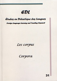 Nicole Décuré - Etudes en Didactique des Langues N° 31 : Les corpus.