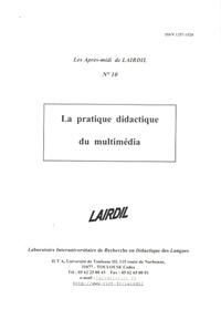 LAIRDIL - Les après-midi de LAIRDIL N° 10 : La pratique didactique du multimédia.