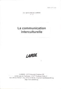 LAIRDIL - Les après-midi de LAIRDIL N° 13 : La communication interculturelle.