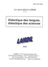 LAIRDIL - Les après-midi de LAIRDIL N° 15 : EMILE : l'enseignement d'une matière intégré à une langue étrangère : avantages, risques, défis.