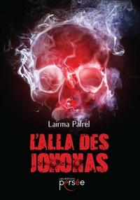 Lairma Pafrel - L'alla des Jononas.
