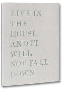 Laita Alessandro - Live in the house and it will not fall down.