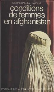 Lajoin et Francis Bailleau - Conditions de femmes en Afghanistan.