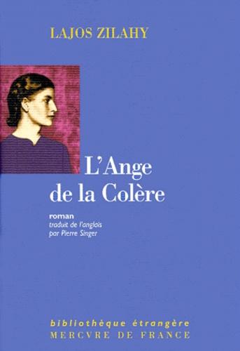 Lajos Zilahy - L'ange de la colère.