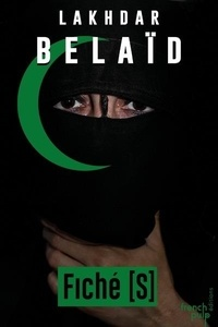 Lakhdar Belaïd - Fiché [S.