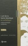 Lakhdar Belhaouari et Véronique Gassia - L'art de la toxine botulique en esthétique et des techniques combinées.