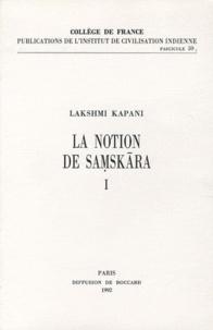 Histoiresdenlire.be La notion de Samskâra dans l'Inde brahmanique et bouddhique - Tome 1 Image
