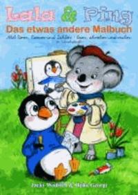 Lala & Ping - Das etwas andere Malbuch - Mit Tieren, Reimen und Zahlen - lesen, schreiben und malen - in Schreibschrift.
