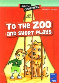Lalie Walker - To the Zoo and short Plays.