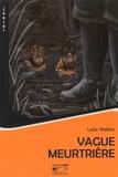 Lalie Walker - Vague meurtrière.