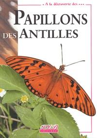 Lalita Brévignon et Christian Brévignon - Papillons des Antilles.