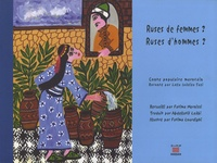 Lalla Laâziza Tazi et Fatima Mernissi - Ruses de femmes ? Ruses d'hommes ? - Conte populaire marocain.