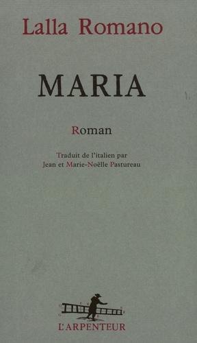 Lalla Romano - Maria.
