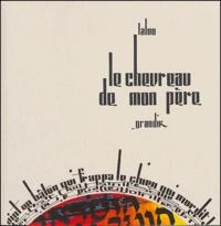 Lalou - Le chevreau de mon père.