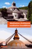 Lama Denys et François Chénique - Méditation chrétienne, méditation bouddhiste.