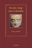 Lama Karta - Prendre refuge dans le Bouddha - Le bouddhisme comme source d'inspiration.
