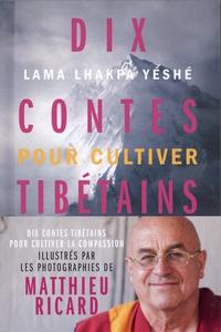 Histoiresdenlire.be Dix contes tibétains pour cultiver la compassion Image