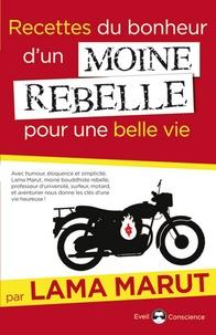 Recettes du bonheur dun moine rebelle pour une belle vie.pdf