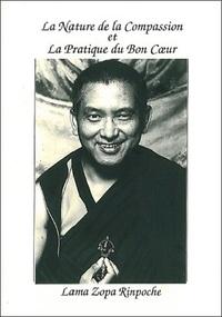 Lama Thoubten Zopa Rinpoché - La nature de la compassion et de la pratique du bon coeur.