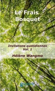 Lama Wangmo - Le Frais Bosquet, Volume 1.