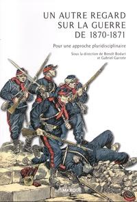 Lamarque - Un autre regard sur la guerre de 1870-1871 - Pour une approche pluridisciplinaire.