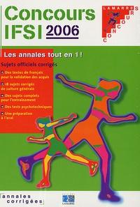 Concours IFSI Annales Corrigées - Pack en 2 volumes : Sujets officiels corrigés 2006 et 2007.pdf