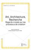Lambert Dousson et Laurent Viala - Art, Architecture, Recherche - Regards croisés sur les processus de création.
