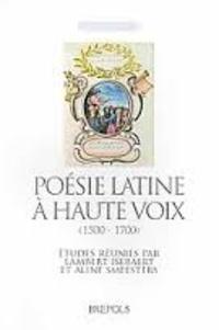 Lambert Isebaert et Aline Smeesters - Poésie latine à haute voix (1500-1700).