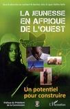 Lambert N Bamba et John Igué - La jeunesse en Afrique de l'Ouest - Un potentiel pour construire.