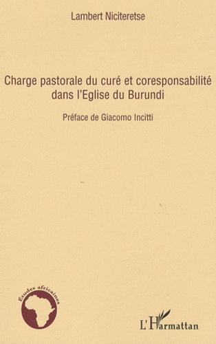 Lambert Niciteretse - Charge pastorale du curé et responsabilité dans l'Eglise du Burundi.