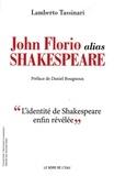 Lamberto Tassinari - John Florio alias Shakespeare.