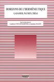 Lambros Couloubaritsis et Antonino Mazzù - Horizons de l'herméneutique : Gadamer, Paumen, Trias.