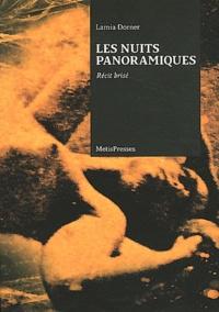 Lamia Dorner - Les nuits panoramiques - Récit brisé.